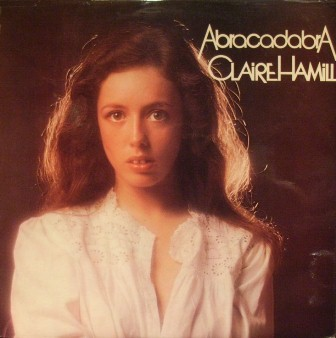 CLAIRE HAMILL - Abracadabra - 33T