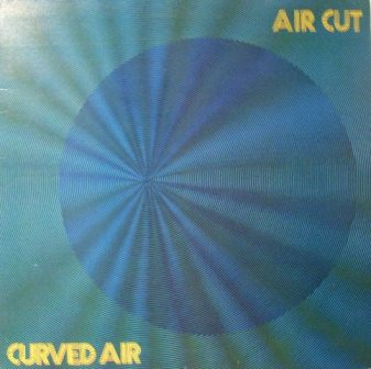Curved Air Air+Cut LP