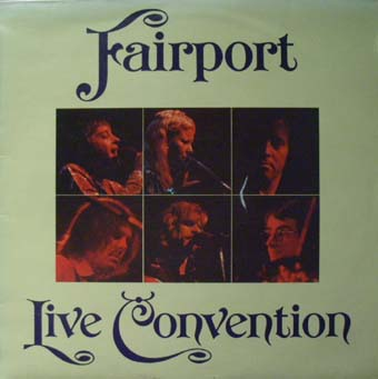 Fairport Convention Live+Convention LP