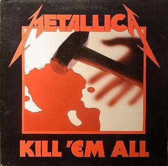 METALLICA - Kill 'em All - 33T