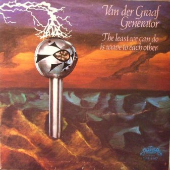 Van Der Graaf Generator The Least We Can Do Is Wave To Each Other LP